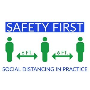 Safety First Signage: Social Distancing