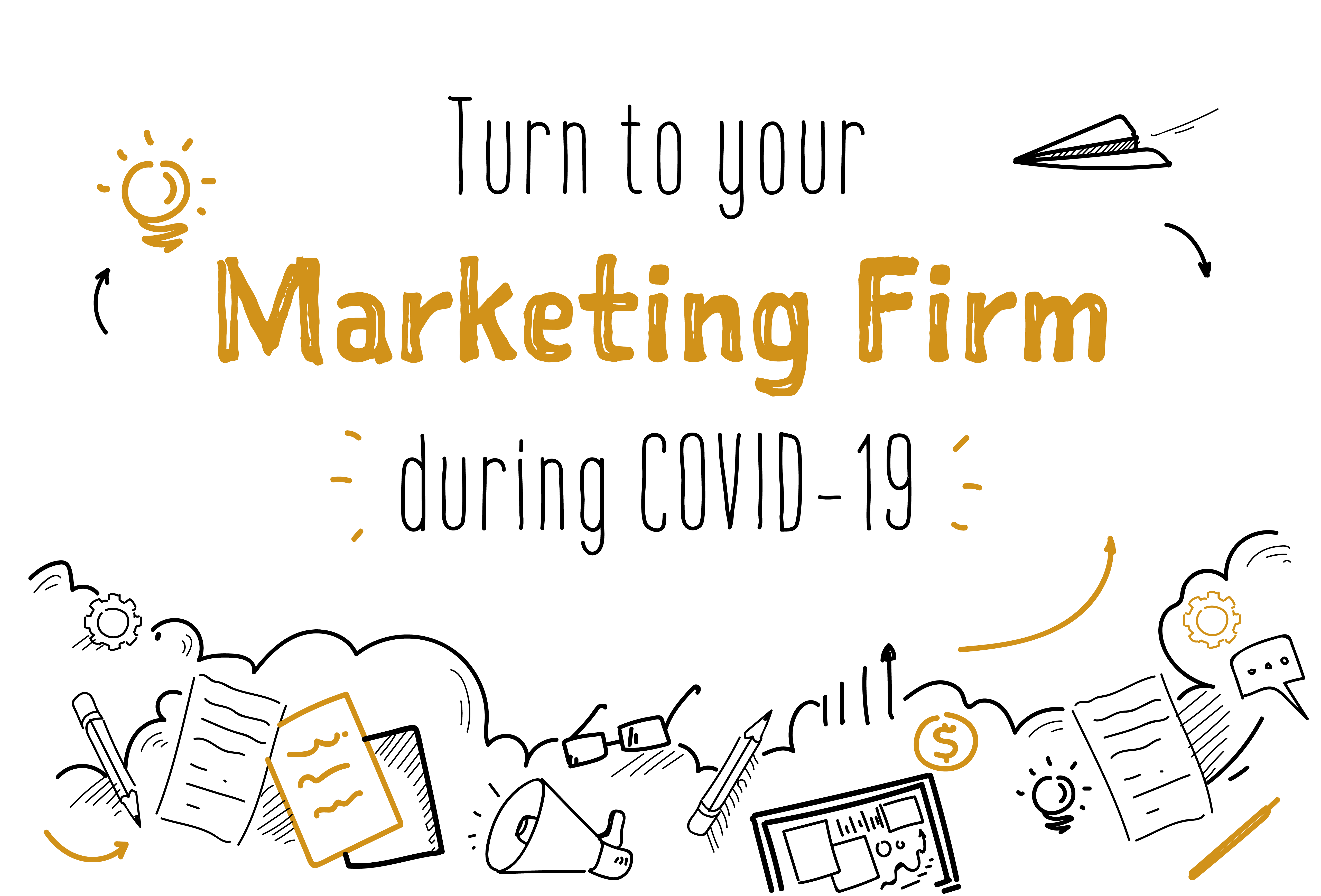 Turn to your marketing firm during COVID-19